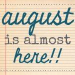 {august goals}