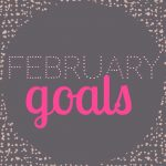 writing the end, sickies, and sandcastles: february goals