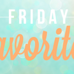 {friday favs} link love