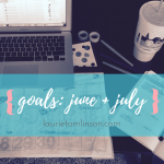 june update + july goals