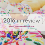 {2016 in review} highlights + discoveries